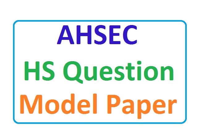 AHSEC 12th Questions Paper
