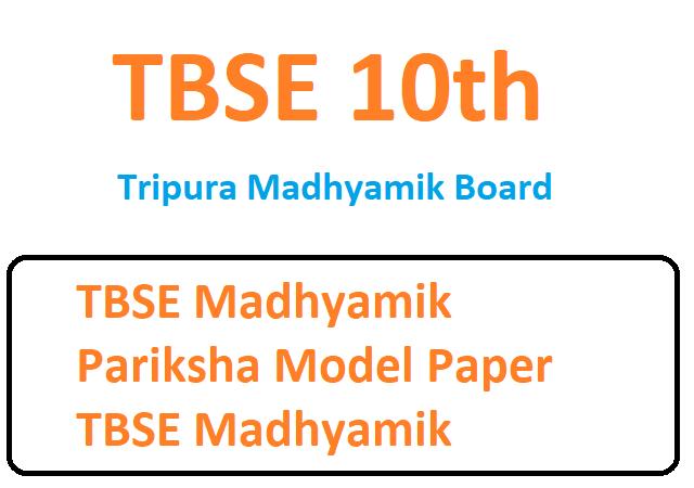 TBSE Madhyamik Pariksha Model Paper 2021 TBSE Madhyamik Blueprint 2021