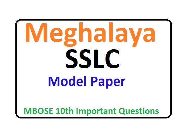 Meghalaya SSLC Model Paper 2020 MBOSE 10th Important Questions Paper 2020