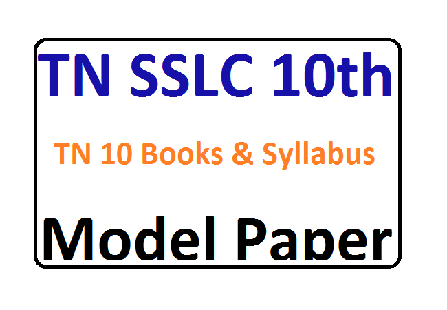 TN SSLC Model Paper 2021 Blueprint TN 10 Books & Important Question Syllabus Exam Pattern 2021