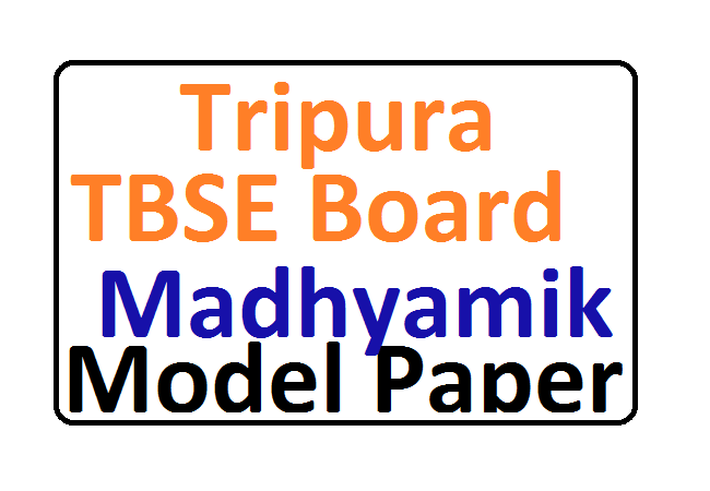 Tripura Madhyamik Model Paper Blueprint 2021