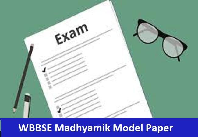 WBBSE Madhyamik Model Paper