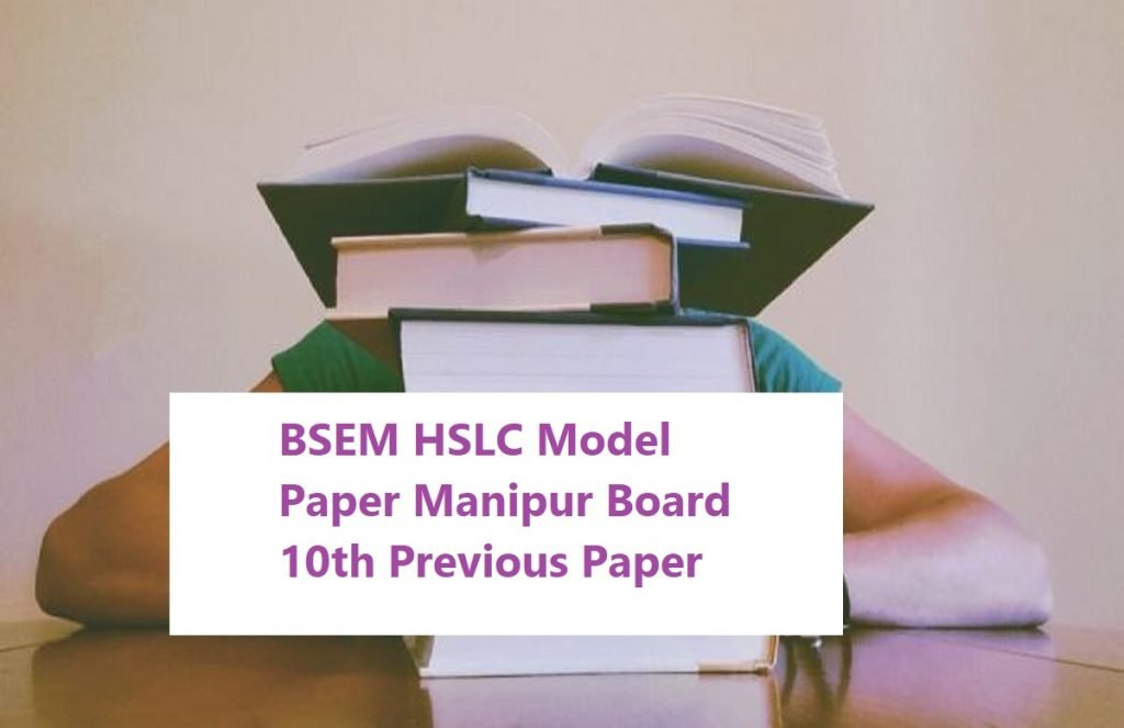 BSEM HSLC Model Paper 2021 Manipur Board 10th Previous Paper 2021