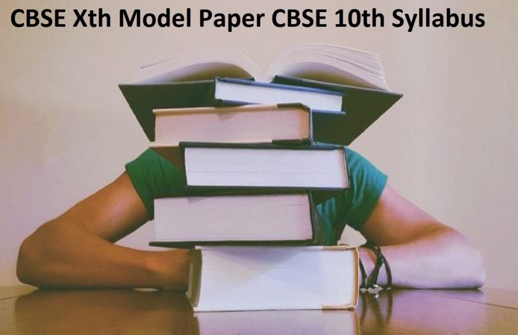 CBSE Xth Model Paper 2020 CBSE 10th Syllabus 2020