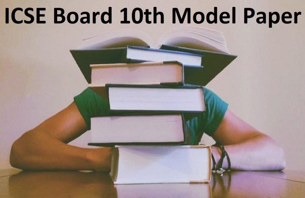 ICSE Board 10th Model Paper 2020