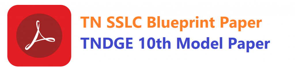 TN SSLC Blueprint Paper TNDGE 10th Model Paper